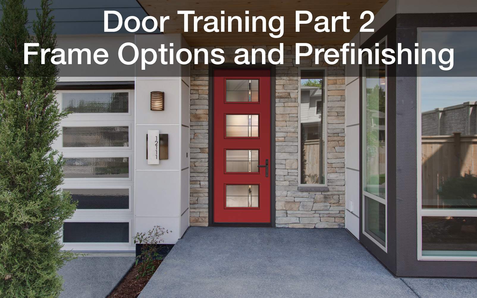 Door Training Part 2 | Frame Options and Prefinishing