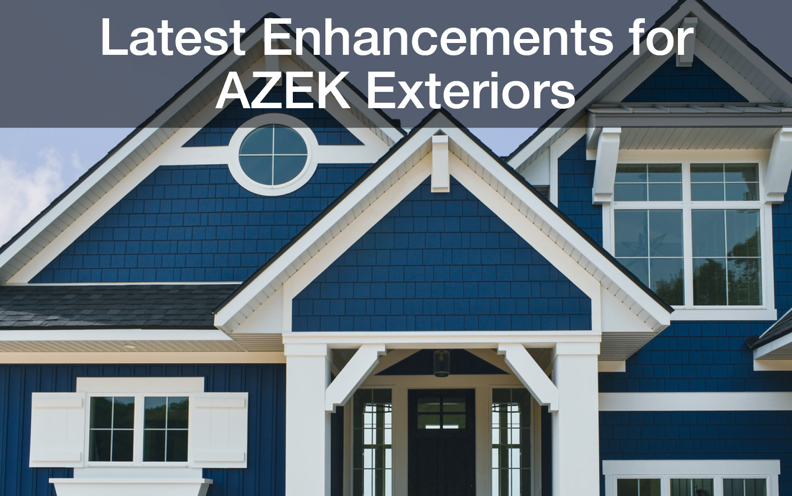 Latest Enhancements for AZEK Exteriors