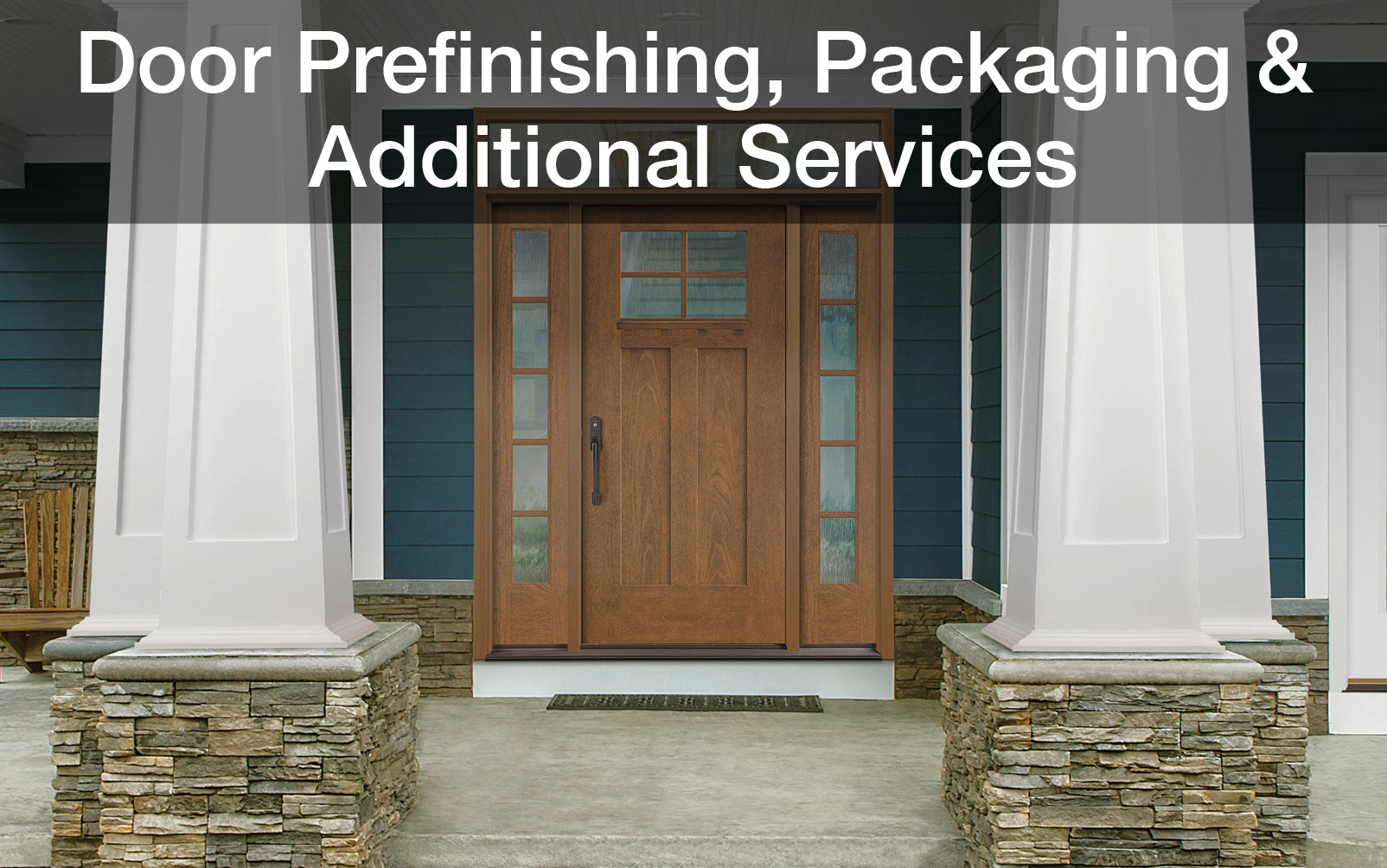 Door Prefinishing, Packaging & Additional Services