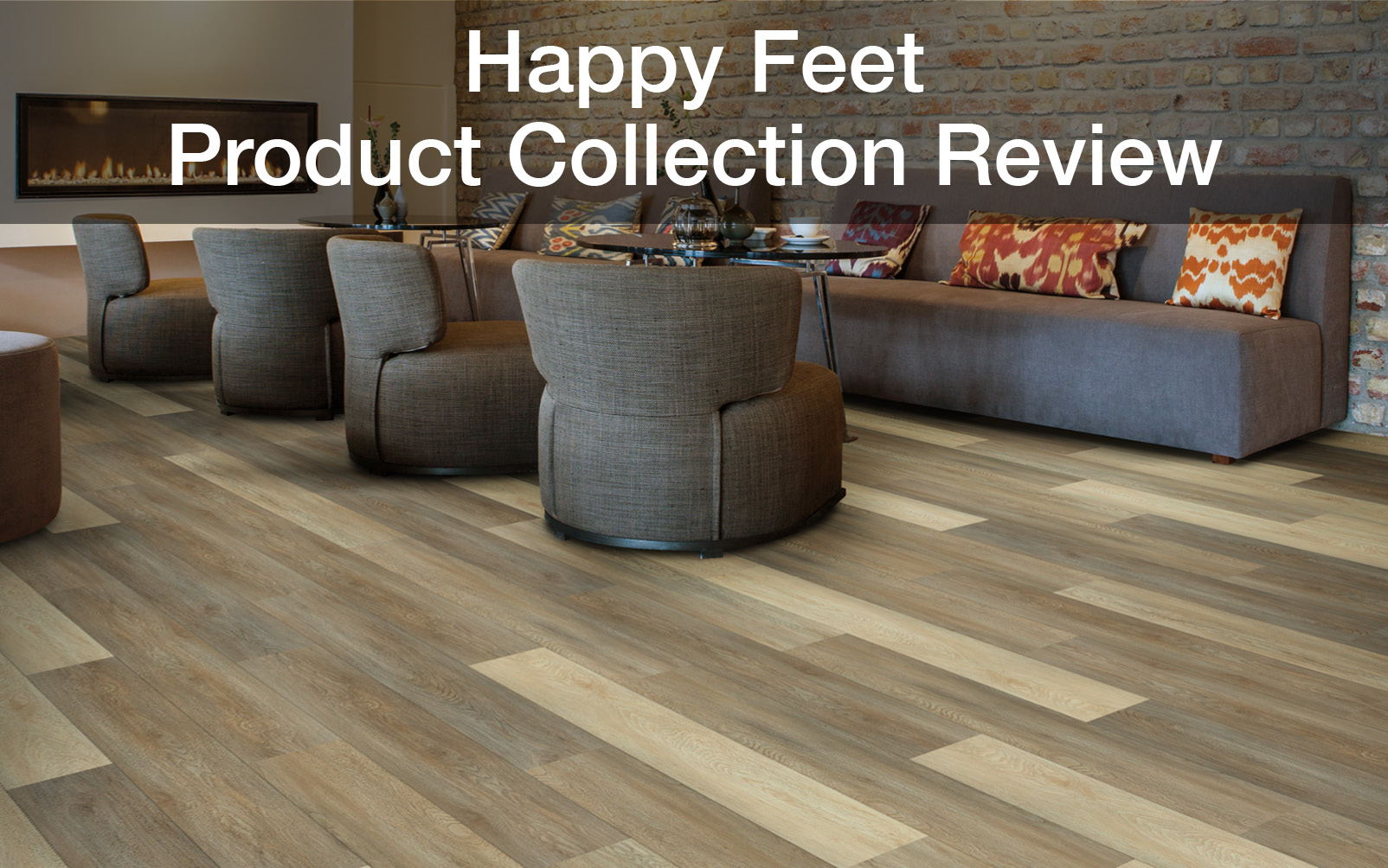 Happy Feet  Product Collection Review